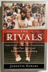 Rivals: Chris Evert and Martina Navratilova
