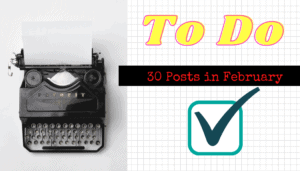 30 Posts in February